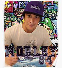 Morley  Poster