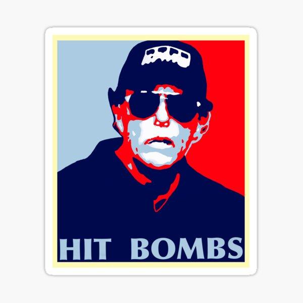 Hit Bombs Sticker