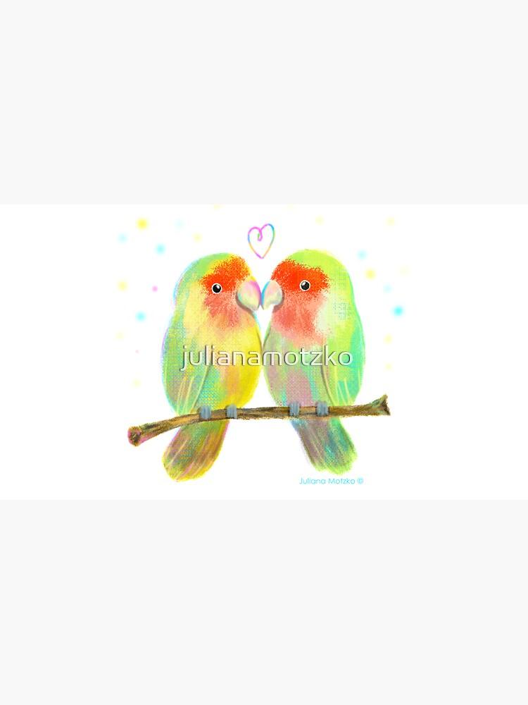 Love Birds by julianamotzko