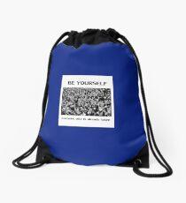 Be Yourself Drawstring Bag