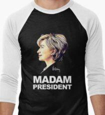 Hillary Clinton Madam President Men's Baseball ¾ T-Shirt