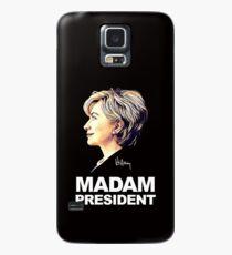 Hillary Clinton Madam President Case/Skin for Samsung Galaxy