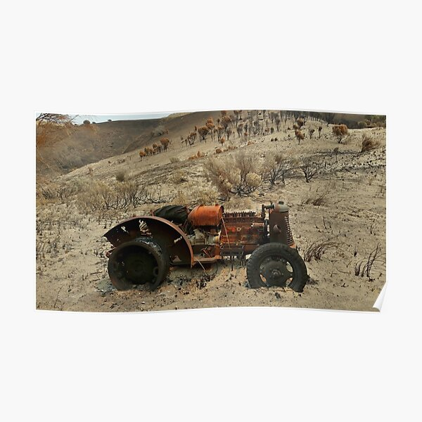 After 2020 Kangaroo Island Fire - Tractor Exposed Poster