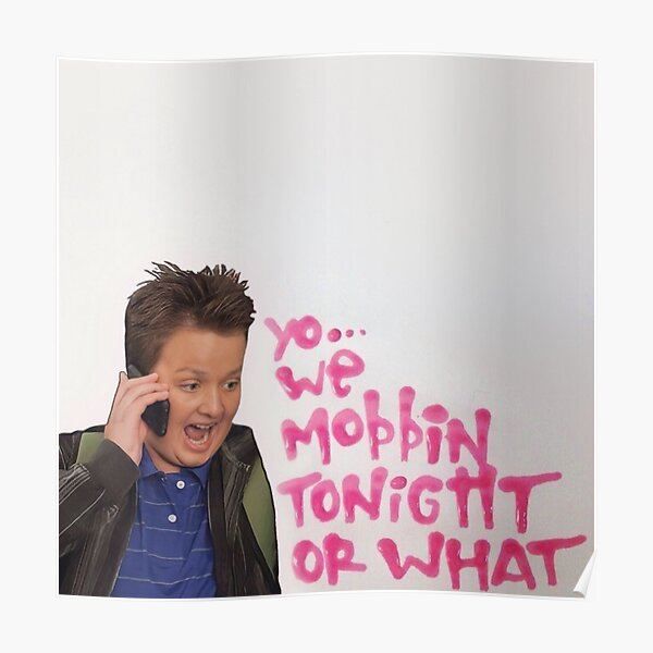 Gibby Mobbin Or What? Poster