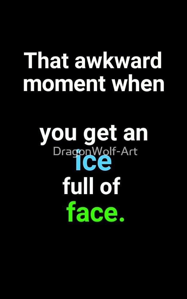That Awkward Moment by DragonWolf-Art