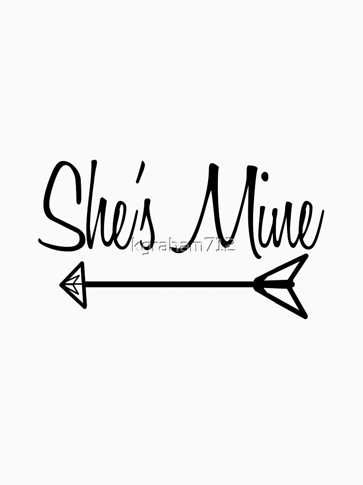"""""""She's mine"""" (I'm hers) 1/2 by kgraham712"""