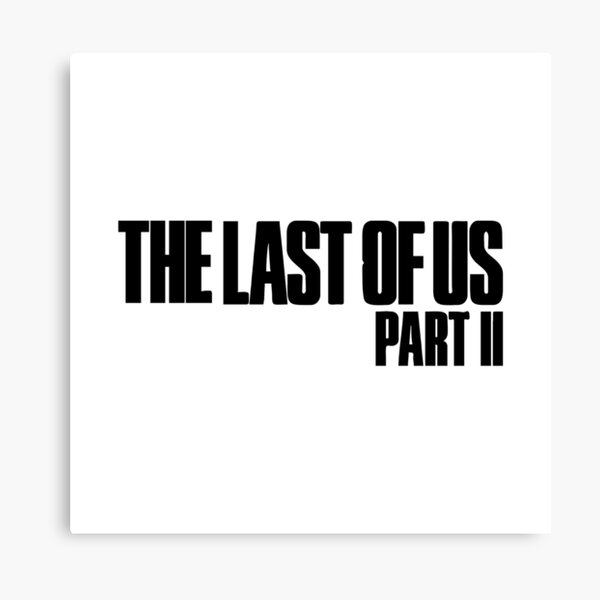 Best Selling - The Last Of Us Part Merchandise Canvas Print