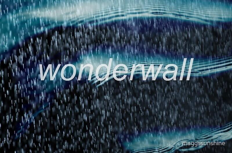 Oasis Wonderwall design by maggssunshine