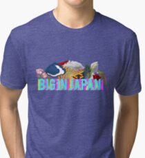 Big in Japan Tri-blend T-Shirt