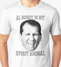 Al Bundy is my spirit animal Unisex T-Shirt