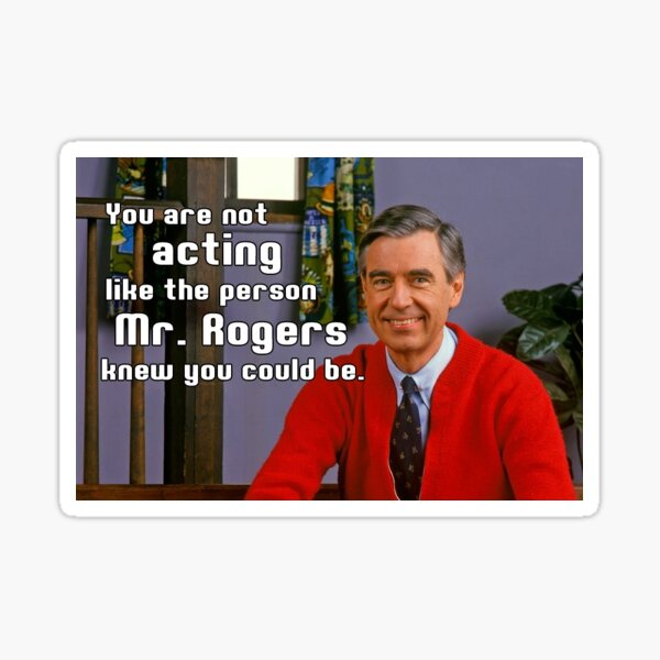Mr Rogers Gifts Merchandise Redbubble