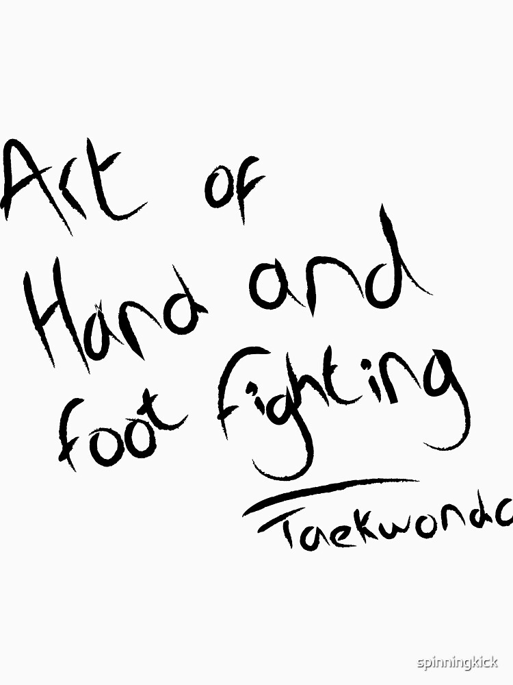 The art of hand and foot fighting by spinningkick
