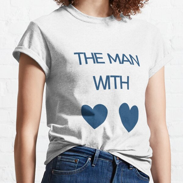 The Man With 2 Hearts Classic T-Shirt