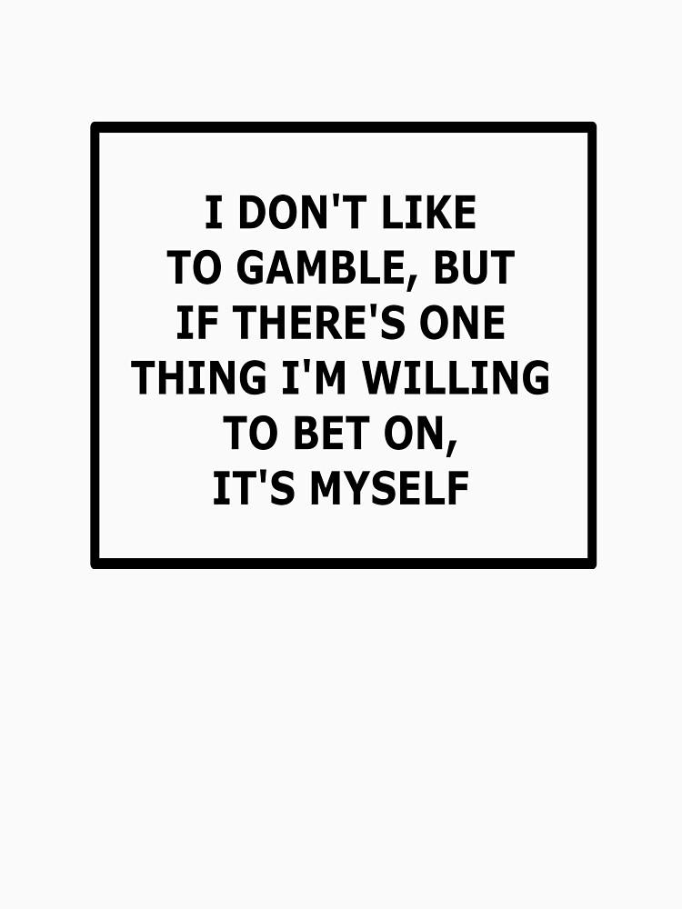 Bet On Myself (Black) by cj2233