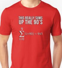 Math Equation: This really sums up the 90's T-Shirt