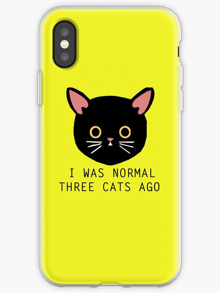 I was Normal Three Cats Ago by mayakarina