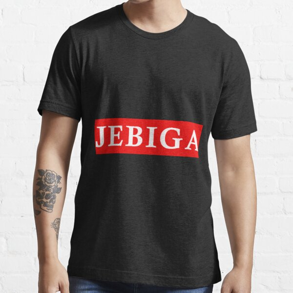 #jebiga It's just one of those days again Essential T-Shirt
