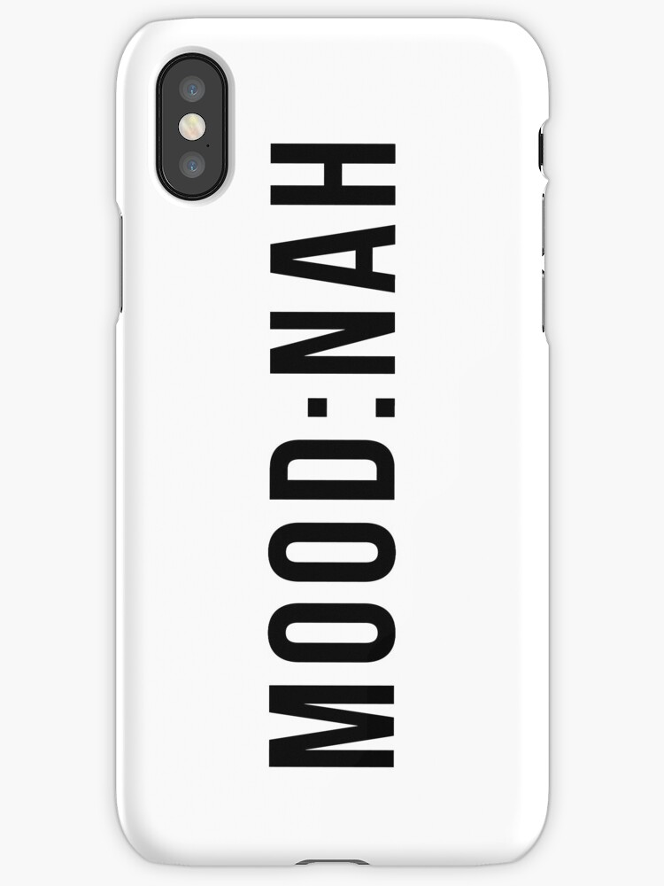Mood Nah Phonecase by gerby