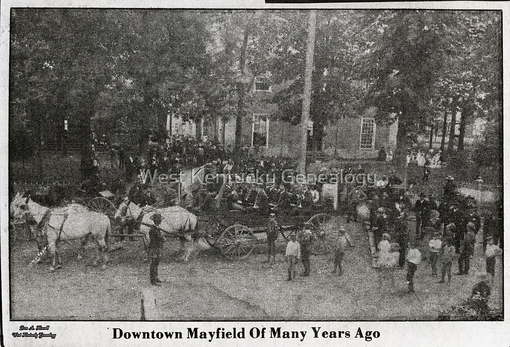 Downtown Mayfield of many years ago by Don A. Howell