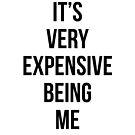 Es ist sehr teuer, ich zu sein von kjanedesigns
