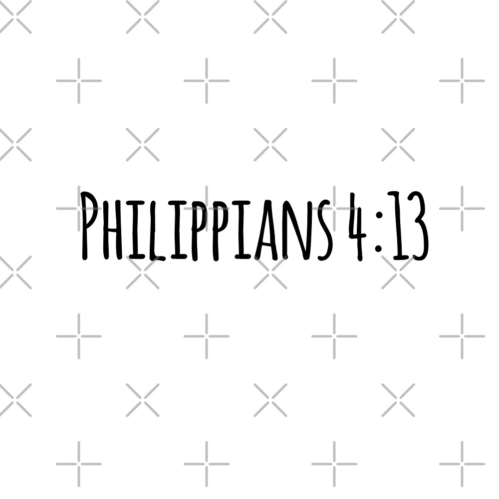 Philippians 4:13 by Olivia Lee
