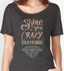 Shine on you crazy diamond - Watercolor Women's Relaxed Fit T-Shirt