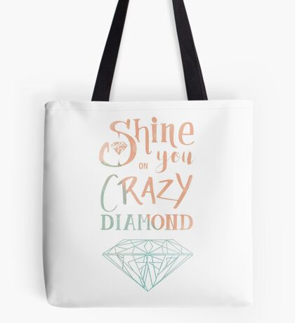 Shine on you crazy diamond - Watercolor Tote bag