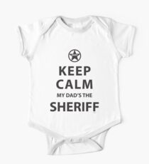 KEEP CALM MY DAD'S THE SHERIFF Kids Clothes
