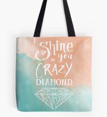 Shine on you crazy diamond - Watercolor Tote Bag