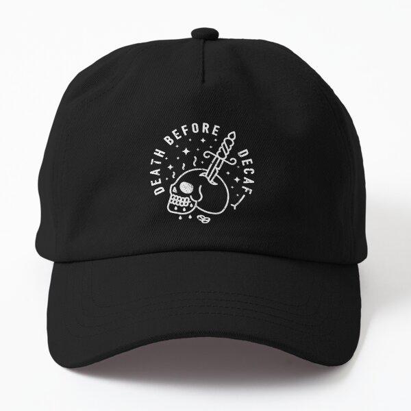 Death Before Decaf Dad Hat