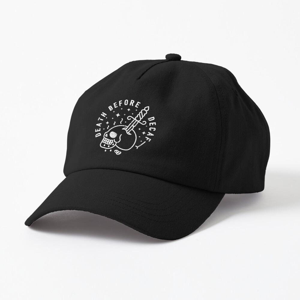 Death Before Decaf Cap