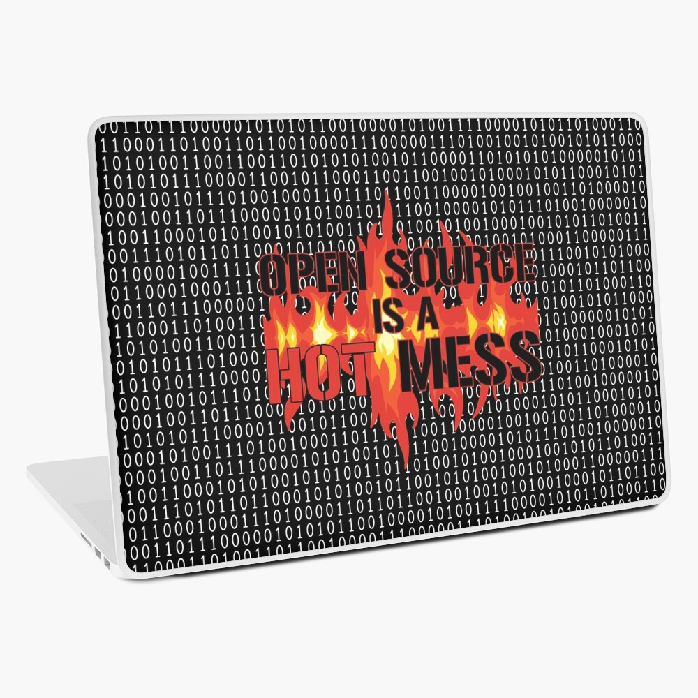 Open Source is a Hot Mess. Laptop Skin