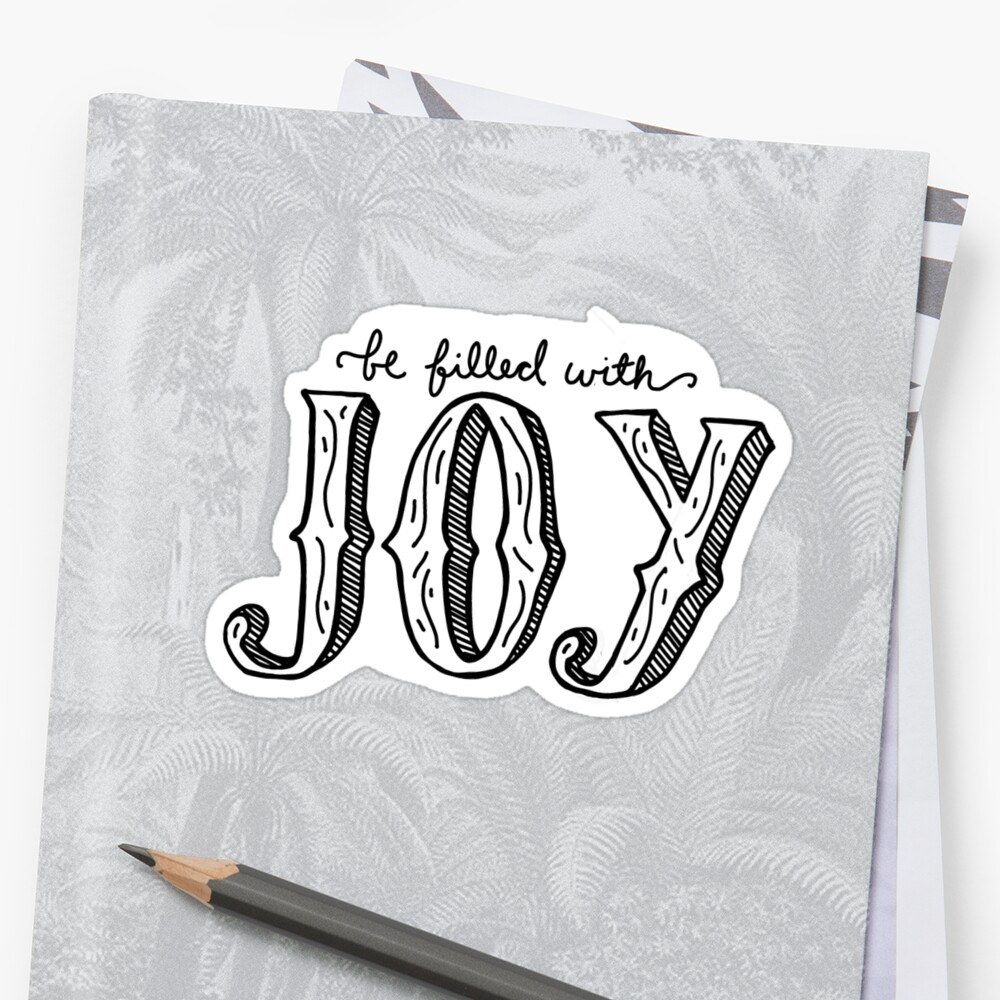 Be Filled with Joy by Emily Hoehenrieder