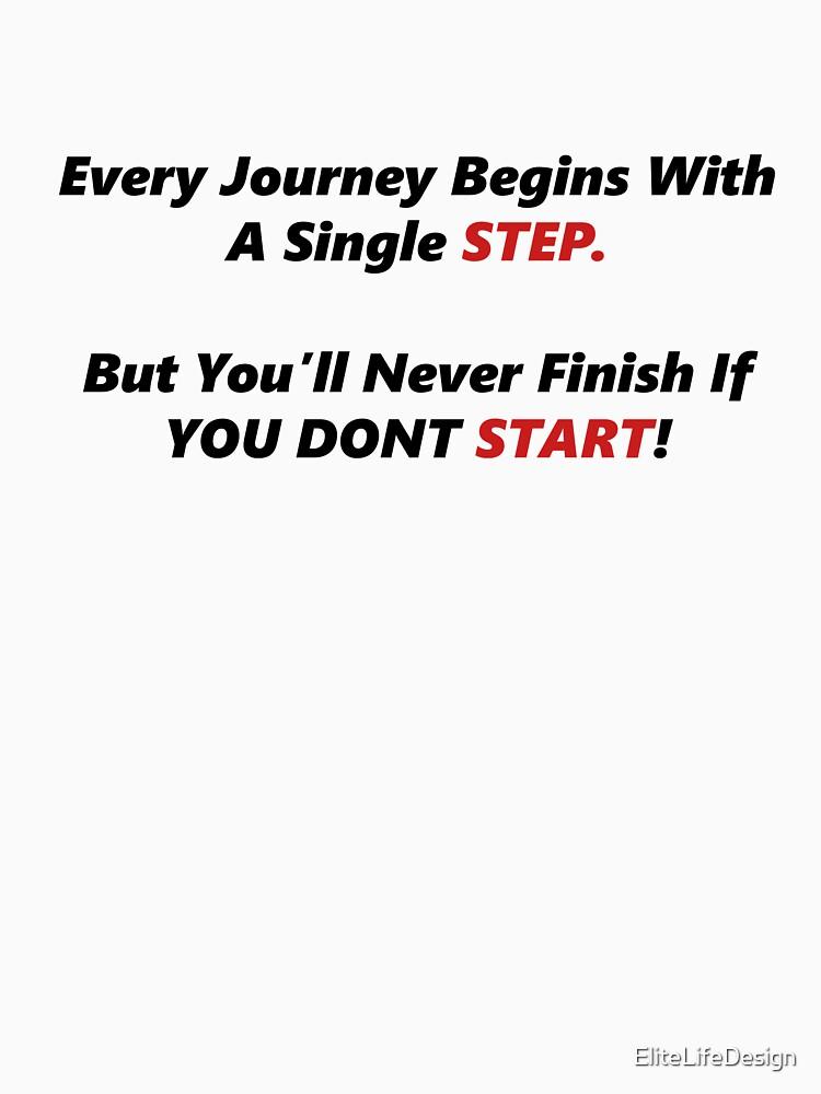Just Start, Motivation by EliteLifeDesign