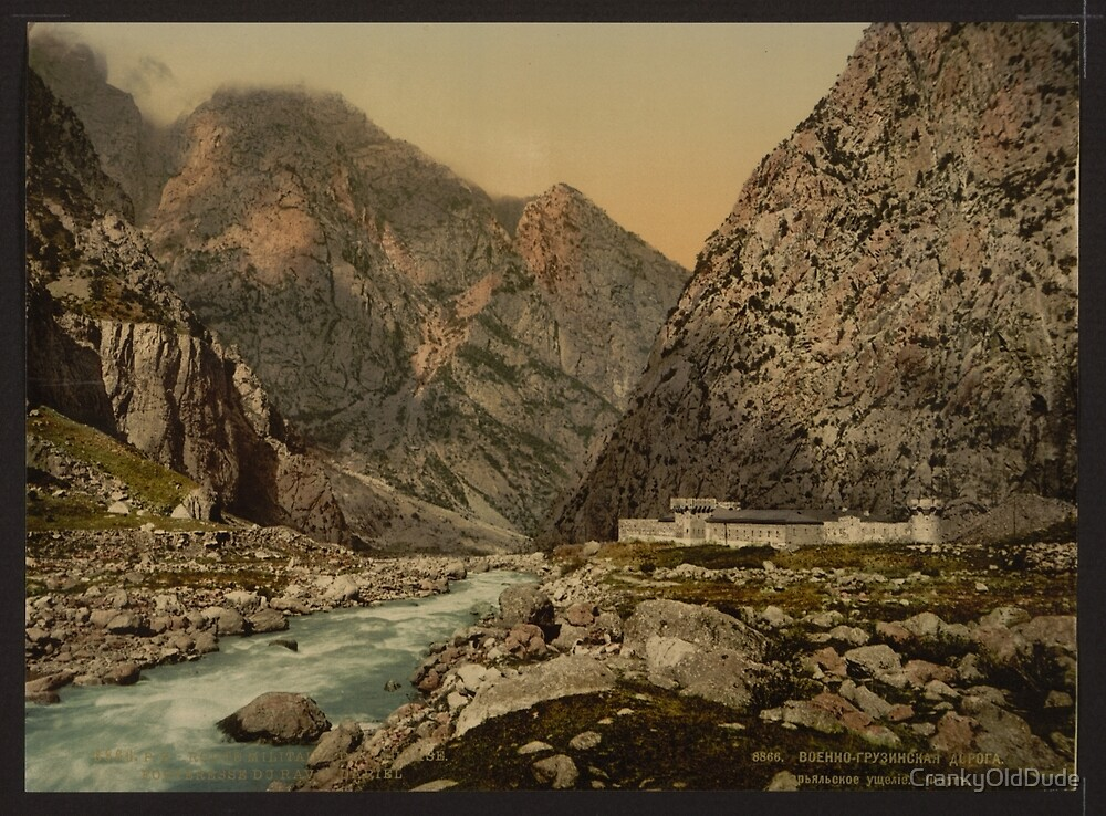 Military road - Fortress in the Dariel Ravine - Caucasus Russia - 1890 by CrankyOldDude