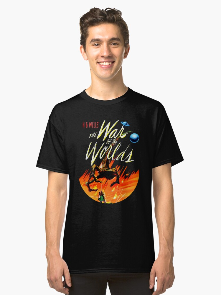 War of the Worlds T-shirt! Classic T-Shirt Front