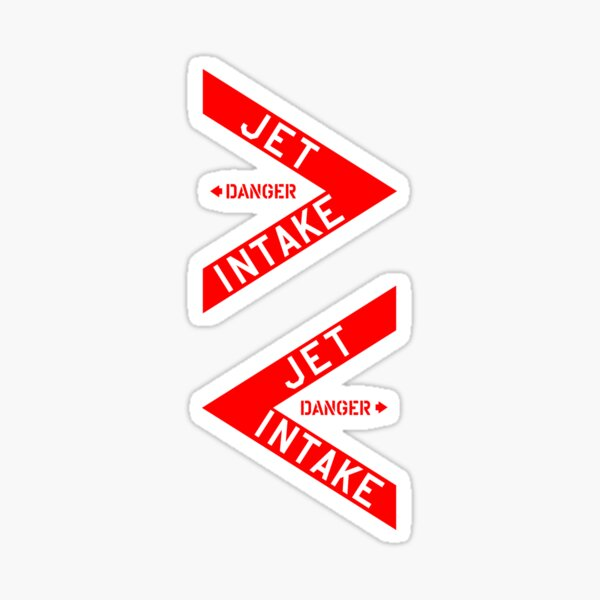 DANGER Jet Intake, Jet Fighter warning sign 2 Sides 2 Colors Sticker