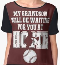 Baseball Catcher Products: My Grandson will be Waiting for You At Home Women's Chiffon Top