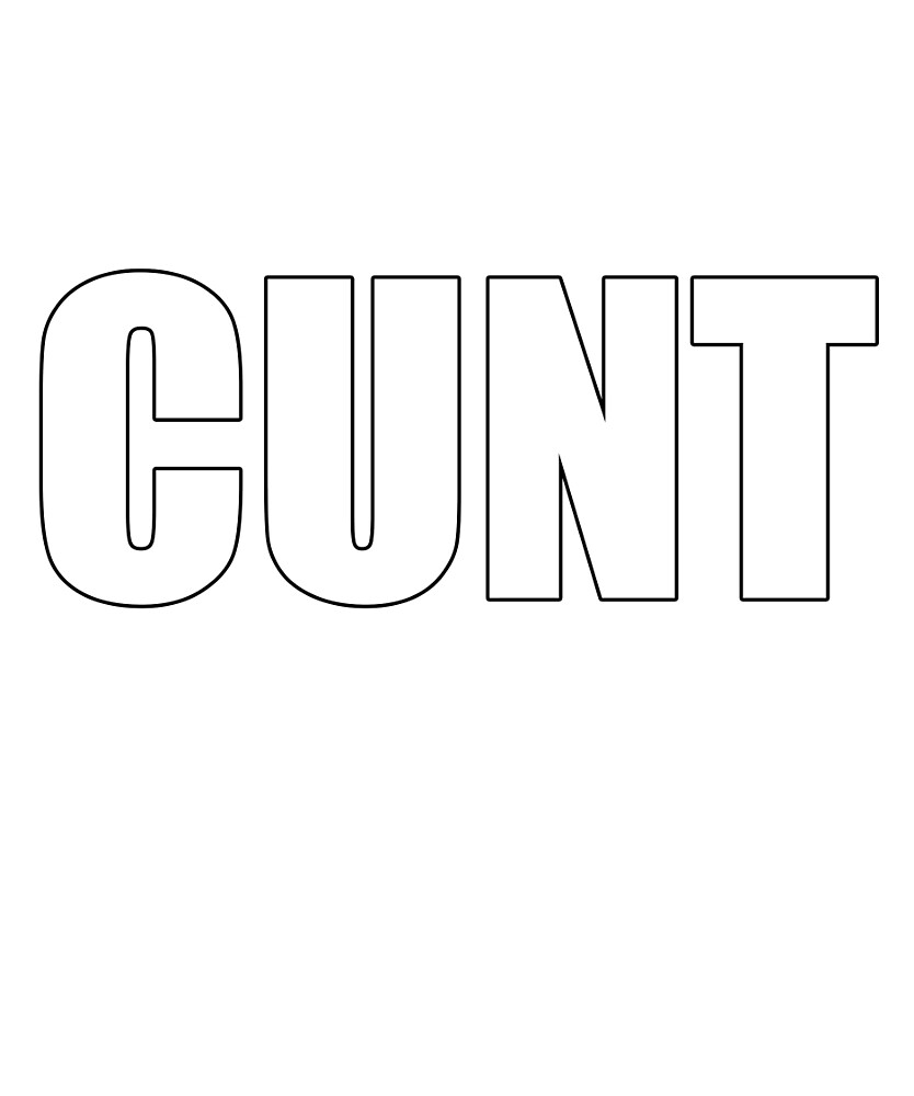 CUNT by nahm80