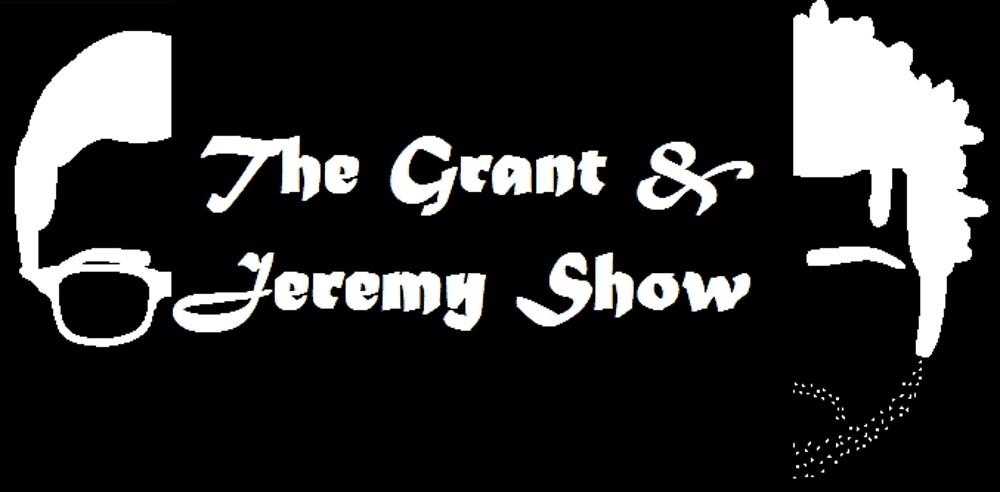 The Grant & Jeremy Show by DillyDuffs