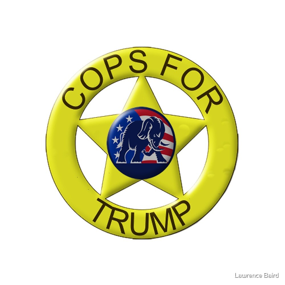 Cops For Trump by Lawrence Baird