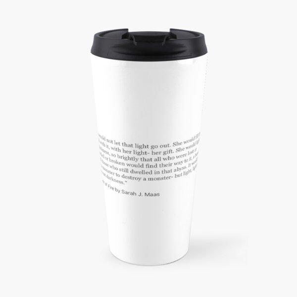 Heir of Fire Quote  Travel Mug