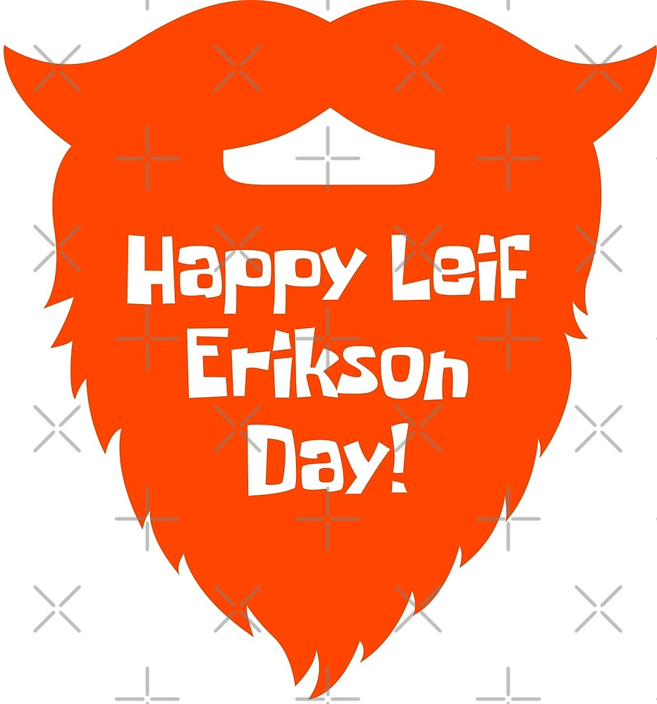 Happy Leif Erikson Day! by thebiggestd