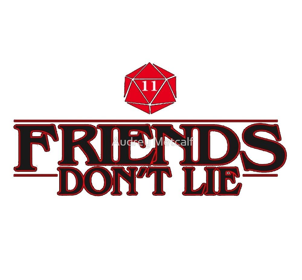 «los amigos no mienten» de Audrey Metcalf