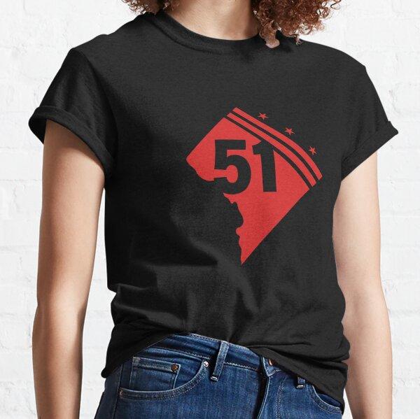 Washington DC 51 state statehood  Classic T-Shirt