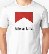 Ableism Kills T-Shirt