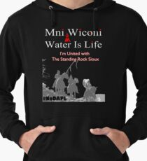 Mni Wiconi - Water is Life - I'm united with the Standing Rock Sioux. Lightweight Hoodie