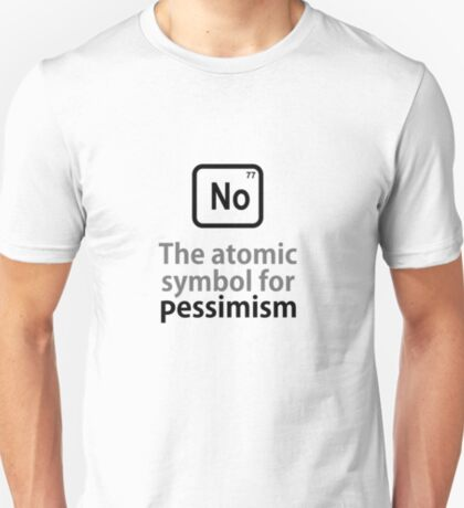 Atomic Symbol for Pessimism T-Shirt