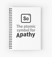 Atomic Symbol for Apathy Spiral Notebook