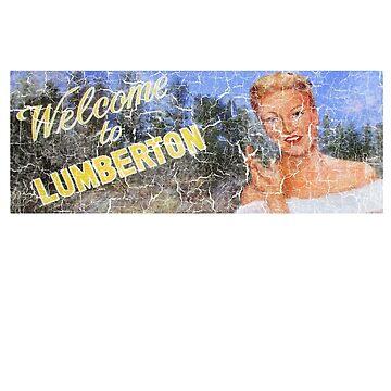 Welcome to Lumberton by ImSecretlyGeeky